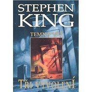 Tři vyvolení: Temná věž 2 - Kniha