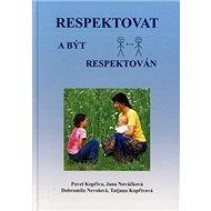 Respektovat a být respektován - Kniha