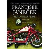 František Janeček Motocyklový král - Kniha
