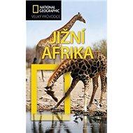 Jižní Afrika: Velký průvodce National Geographic - Kniha
