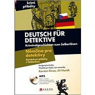 Deutsch für Detektive Němčina pro detektivy: Dektivní příběhy s hádankou - Kniha