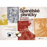 Španělské písničky se slovíčky, gramatikou a CD - Kniha