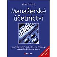 Manažerské účetnictví: aktualizované a rozšířené vydání - Kniha