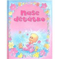 Naše děťátko - Kniha