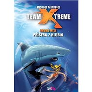 Team Xtreme Příšera z hlubin: Druhá mise - Kniha