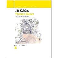 Pramen Bítova: Vybrané básně z let 1953 - 2010 - Kniha