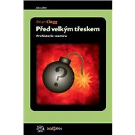 Před velkým třeskem: Prehistorie vesmíru - Kniha