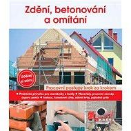 Zdění, betonování a omítání: Udělej si sám - Kniha