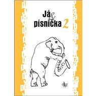 Já & písnička 2 - Kniha