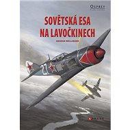Sovětská esa na Lavočkinech - Kniha