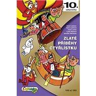 Zlaté příběhy Čtyřlístku: 1992 až 1993 - Kniha