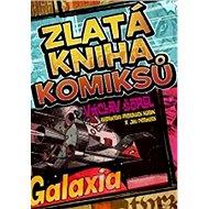 Zlatá kniha komiksů Galaxia - Kniha