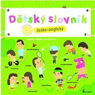 Dětský slovník česko-anglický - Kniha