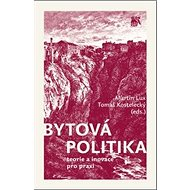 Bytová politika: teorie a inovace pro praxi - Kniha