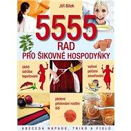 5555 rad pro šikovné hospodyňky: Abeceda nápadů, triků a fíglů - Kniha