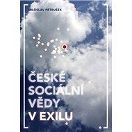 České sociální vědy v exilu - Kniha