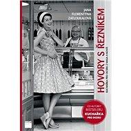 Hovory s řezníkem: Kuchařka pro dceru z masa a kostí - Kniha