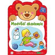 Medvědí akademie 1: Vzdělávací knížka s nálepkami pro tříleté děti - Kniha