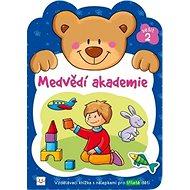 Medvědí akademie 2: Vzdělávací knížka s nálepkami pro tříleté děti - Kniha