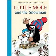 Little Mole and the Snowman - Kniha