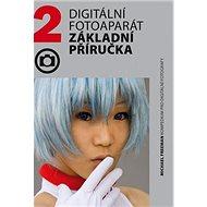 Digitální fotoaparát Základní příručka - Kniha