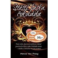 Štěstí, láska, čokoláda - Kniha