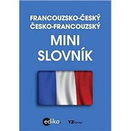 Francouzsko-český česko-francouzský minislovník - Kniha