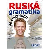 Ruská gramatika ve cvičeních - Kniha
