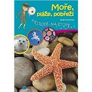 Moře, pláže, pobřeží: Přírodě na stopě - Kniha