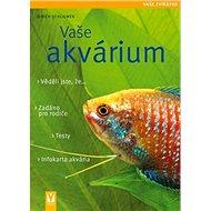 Vaše akvárium - Kniha