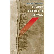 Dějiny českého jazyka - Kniha