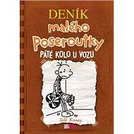 Deník malého poseroutky Páté kolo u vozu - Kniha
