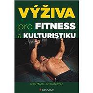 Výživa pro fitness a kulturistiku - Kniha