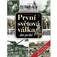 První světová válka: Den po dni - Kniha