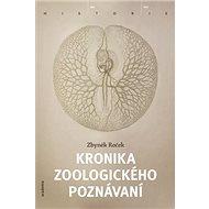 Kronika zoologického poznávání - Kniha