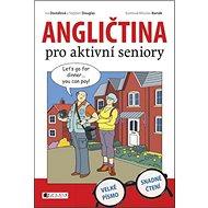 Angličtina pro aktivní seniory - Kniha