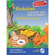 Budulínek Pohádka a cvičení + CD: A classic tale and activities + CD - Kniha