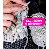 Začínáme s pletením - Kniha