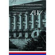 Diplomacie Československa Díl II.: Biografický slovník československých diplomatů - Kniha
