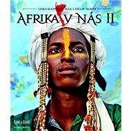 Afrika v nás II - Kniha