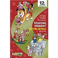 Šťastné příběhy Čtyřlístku: 1995 až 1996 - Kniha