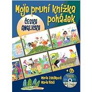 Moje první knížka pohádek + CD: česky, anglicky - Kniha