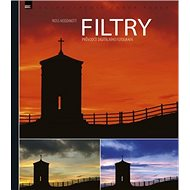Filtry: Průvodce digitálního fotografa - Kniha
