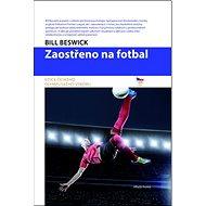 Zaostřeno na fotbal - Kniha
