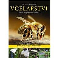 Včelařství obrazový průvodce: Více než 400 návodných fotografií - Kniha