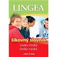 Rusko-český česko-ruský šikovný slovník: ... nejen do školy - Kniha