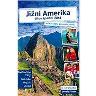 Jižní Amerika Jihozápadní část - Kniha