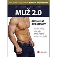 Muž 2.0: Jak se stát alfa samcem - Kniha