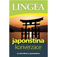 Japonština konverzace: Konverzace s gramatikou a slovníkem - Kniha