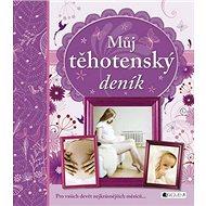 Můj těhotenský deník - Kniha